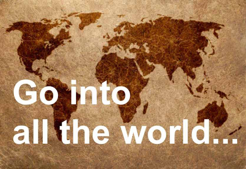Go into all the world...